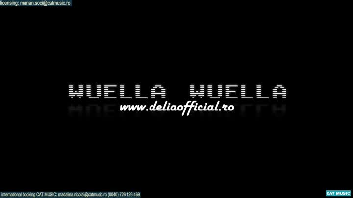 Delia - Wuella Wuella (Official Video)