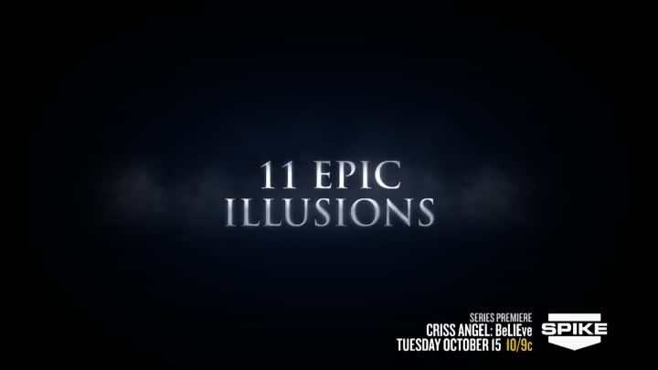 Criss Angel BeLIEve: Epic Illusions On SPIKE