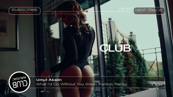 КЛУБНАЯ МУЗЫКА 2016 ⁄ Umut Akalin - What I'd Do Without You (Kevin Karlson Remix)