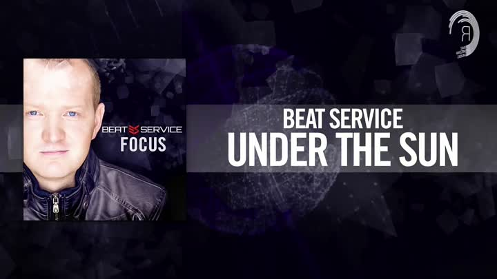 Видео: Beat Service - Under The Sun (Album Preview #16)