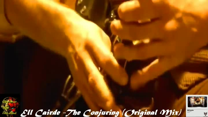 Видео: ♛♫★Ell Cairde -The Conjuring (Original Mix)★♫♛