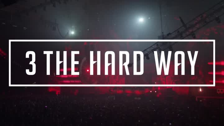 Видео: 3 The Hard Way - Strength.Domination.Power | HardStyle (#HardStyle)