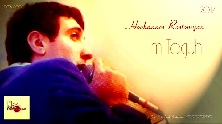 Hovhannes Rostomyan - im taguhi (Official Music Audio 2017)