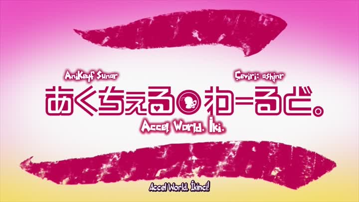 [AniKeyf] Accel World Special 02
