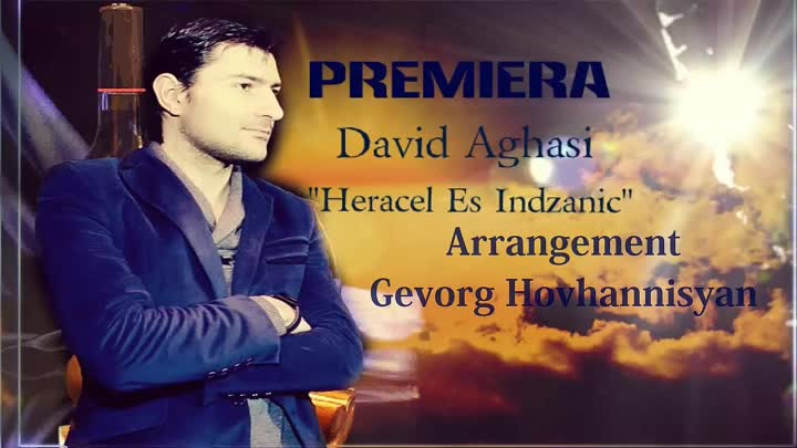 David Aghasi-Heracel Es Indzanic[Official Music ] ♬ 2015 ιllιlι ιl