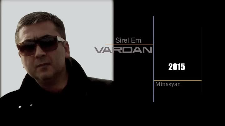 Vardan Minasyan - Sirel Em 【New 2015】 HD / © BLACK ♫ MUSIC