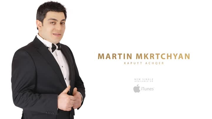 Martin Mkrtchyan - Kapuyt Achqer【New 2015】 HD / © BLACK ♫ MUSIC
