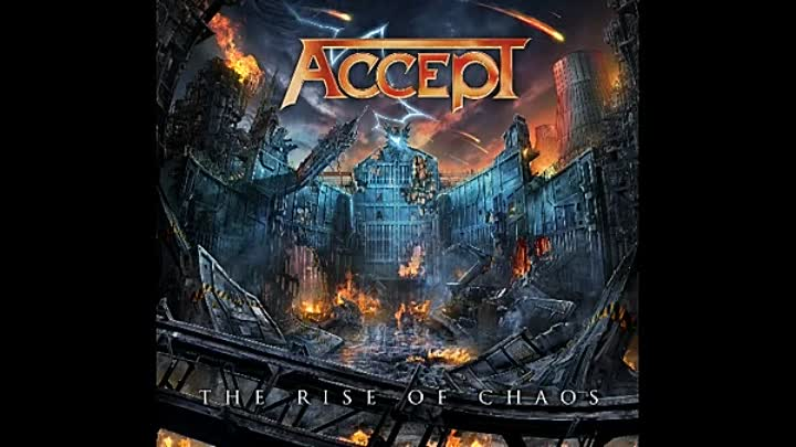 Accept-The Rise of Chaos 2017 Full Album.