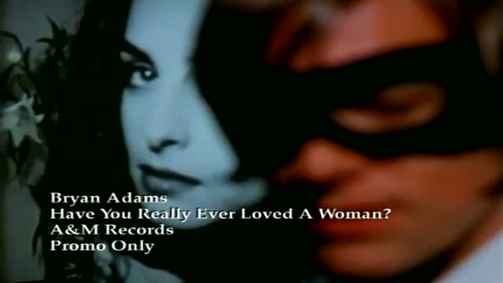 59.Bryan Adams - Have You Ever Really Loved a Woman.(Official Video).HQ.1995