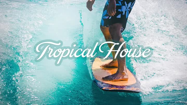 Best Of Tropical Deep House Summer Mix 2018 The Chainsmokers