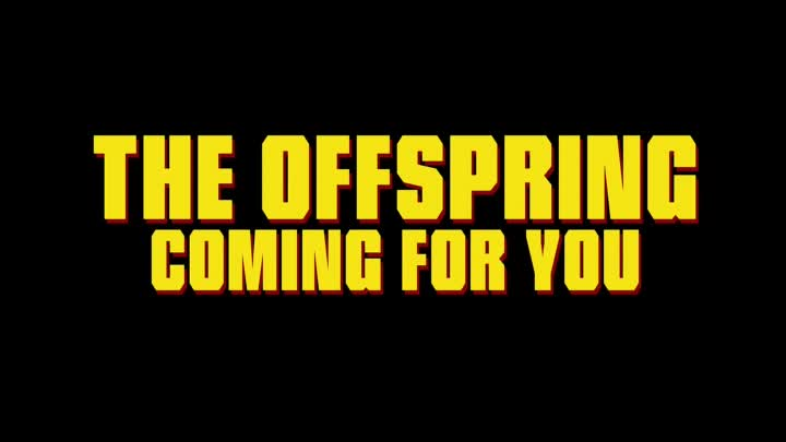 The Offspring - Coming For You (Official Music Video)