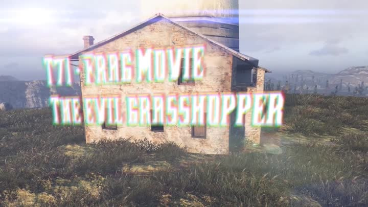 Видео: Evil Grasshopper - Frag Movie от Wartactic Games [World of Tanks]